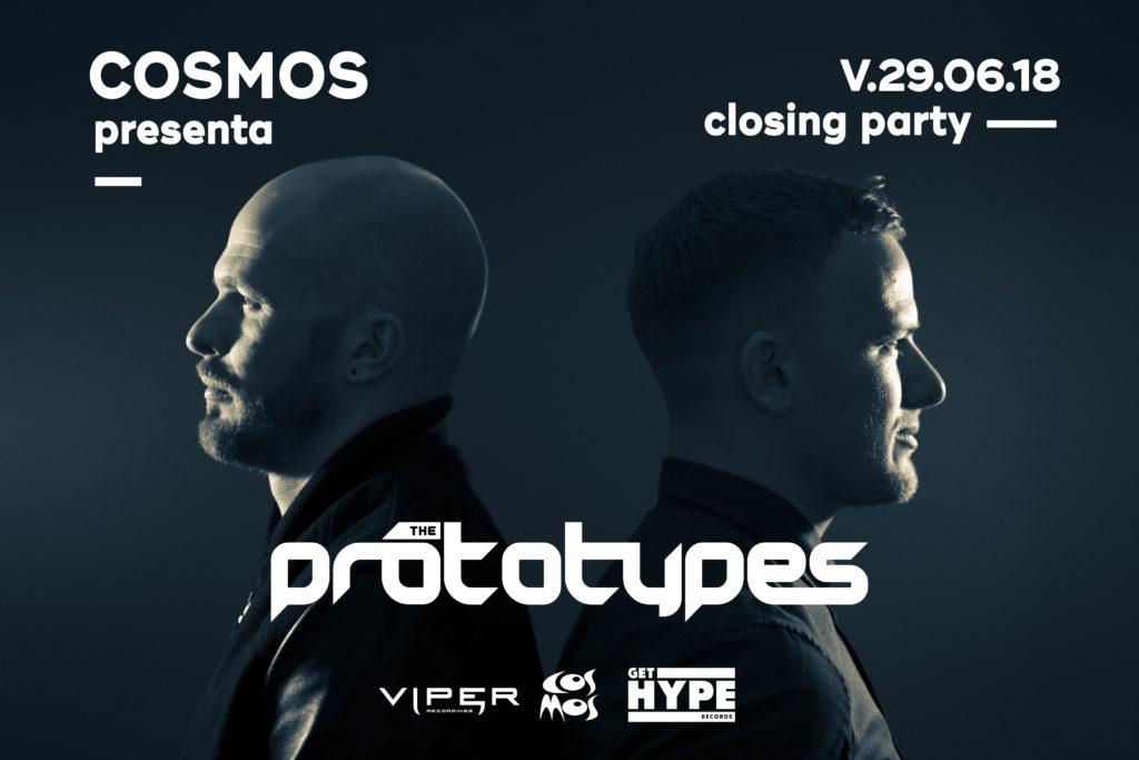 Cosmos presenta The Prototypes - Closing Party