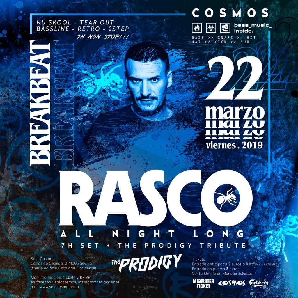 Rasco All Night Long + The Prodigy Tribute