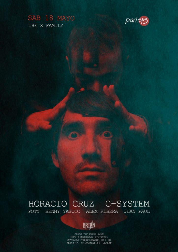 The X Family w/ Horacio Cruz & C-System