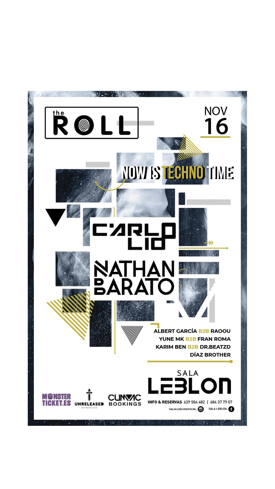 Now is Techno Time @ The Roll