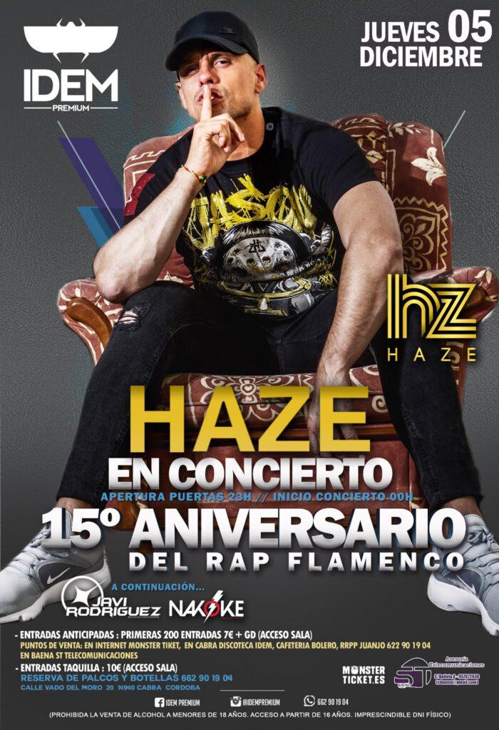 Haze en Concierto // 15º Aniv Rap Flamenco