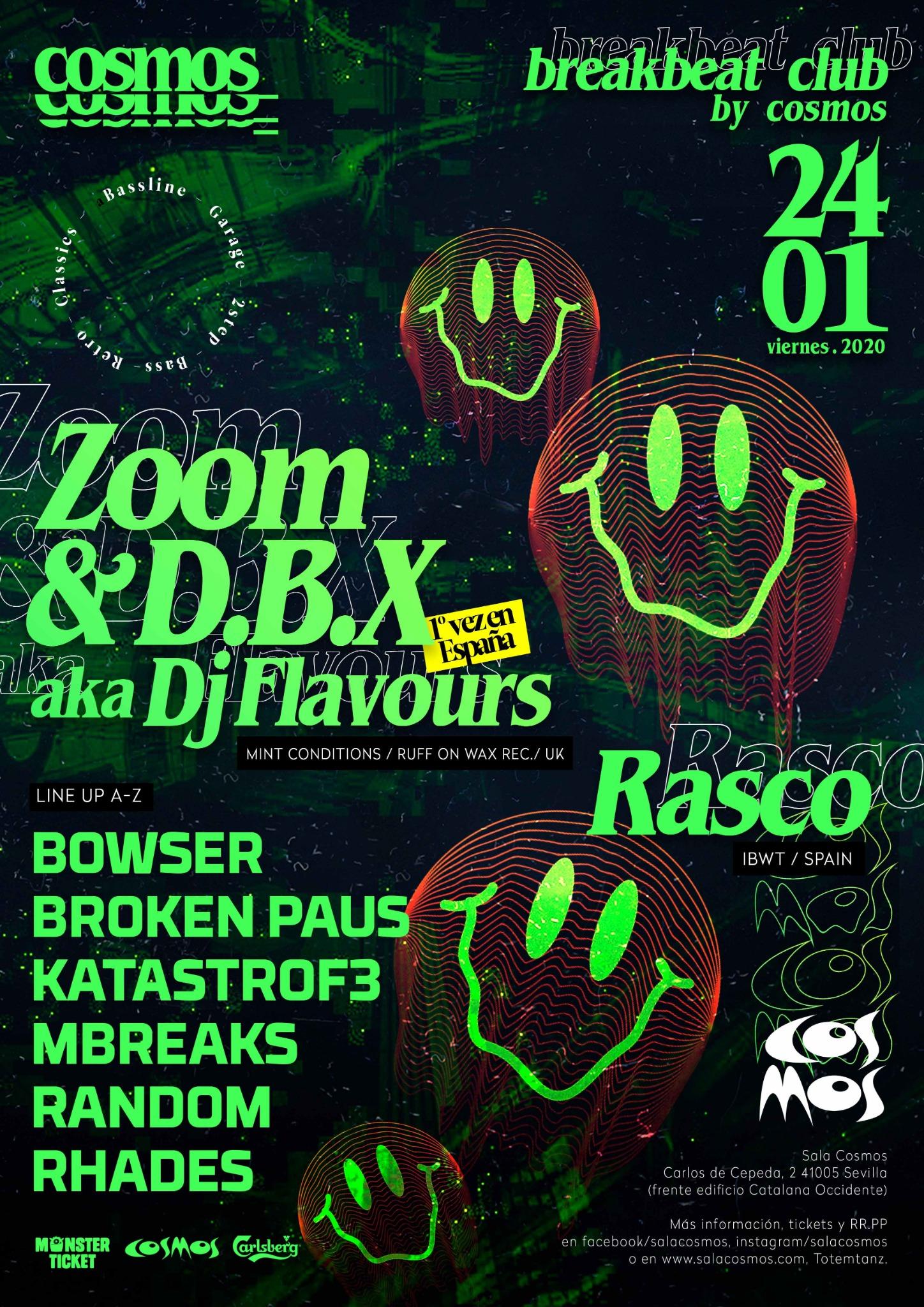 Zoom & DBX aka Dj Flavours // Breakbeat Club by Cosmos