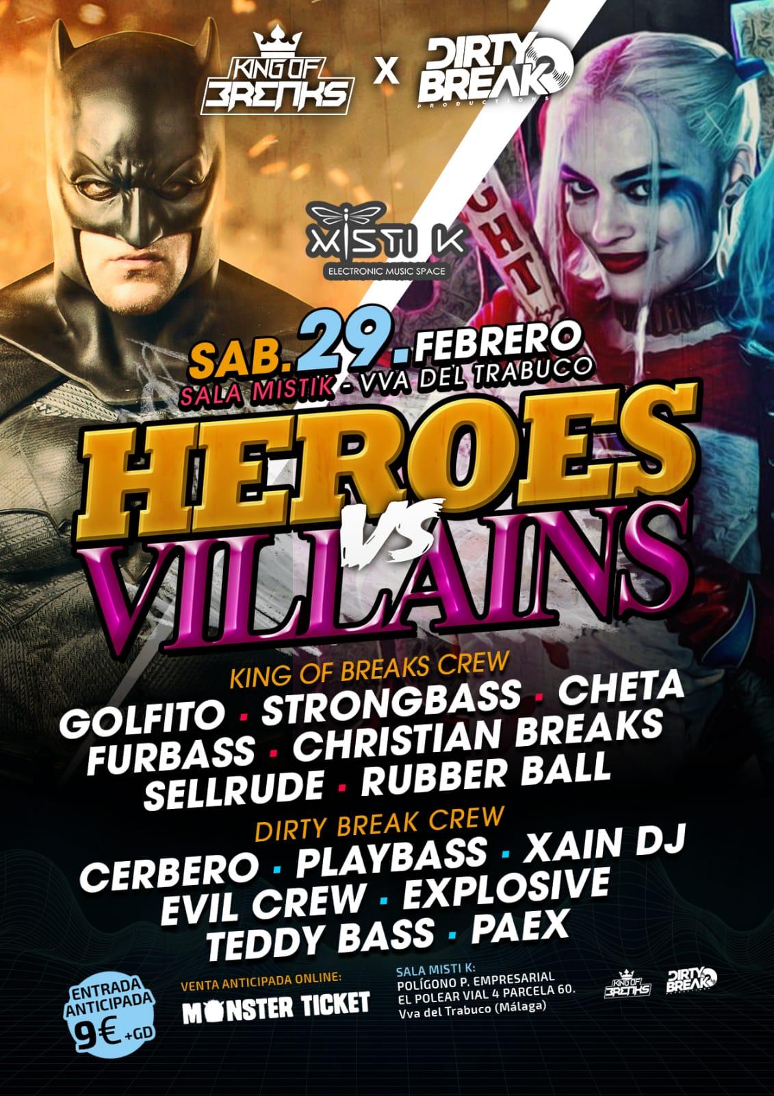 Heroes vs Villains // Mistik