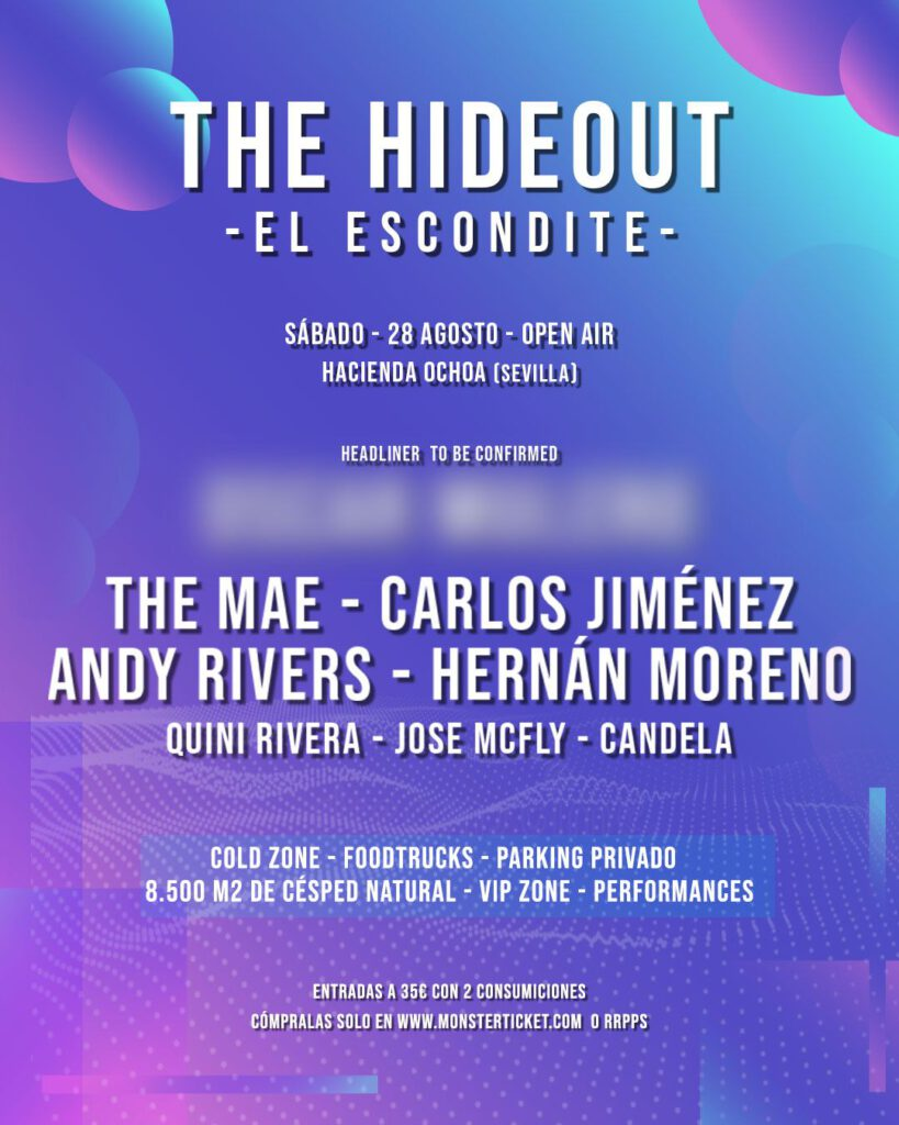 The Hideout - El Escondite (Open Air)